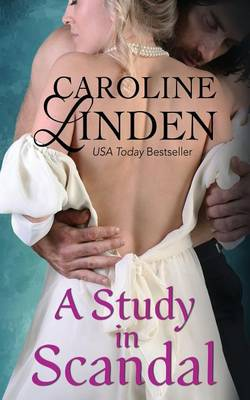 A Study in Scandal by Caroline Linden