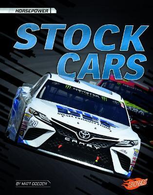 Stock Cars by Matt Doeden