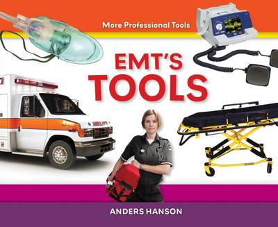 EMT's Tools by Anders Hanson