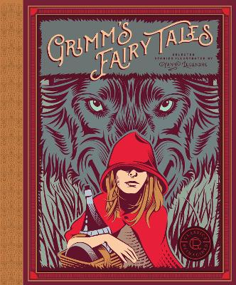 Classics Reimagined, Grimm's Fairy Tales by Wilhelm Grimm