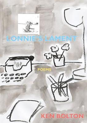 Lonnie's Lament by Ken Bolton