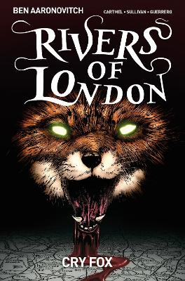 Rivers of London Volume 5: Cry Fox by Ben Aaronovitch