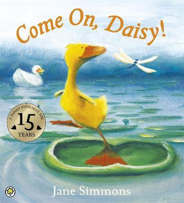 Daisy: Come On, Daisy! book
