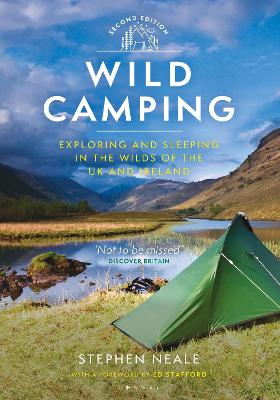 Wild Camping: Exploring and Sleeping in the Wilds of the UK and Ireland by Stephen Neale
