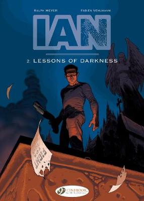Ian Vol. 2: Lessons Of Darkness by Fabien Vehlmann
