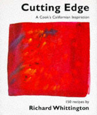 Cutting Edge Cuisine by Richard Whittington