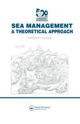 Sea Management by Adalberto Vallega