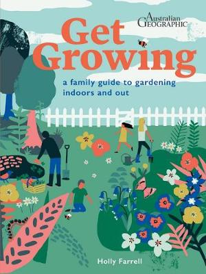 Get Growing by Holly Farrell