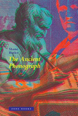 The Ancient Phonograph by Shane Butler