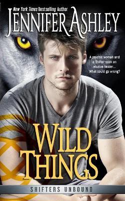 Wild Things by Jennifer Ashley