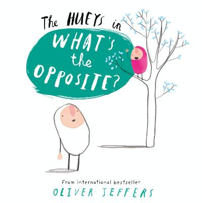 What's the Opposite? by Oliver Jeffers