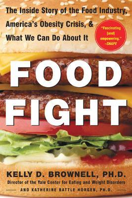 Food Fight by Kelly Brownell