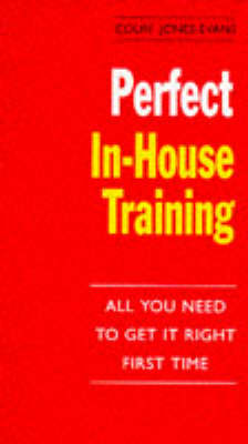 Perfect In-house Training by Colin Jones-Evans