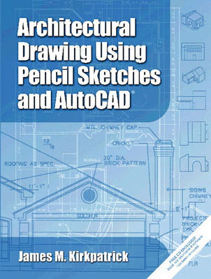 Architectural Drawing with Pencil Sketches and AutoCAD 2002 book