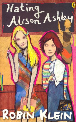 Hating Alison Ashley by Robin Klein