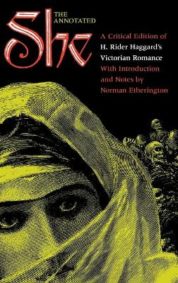 The Annotated She by Norman Etherington