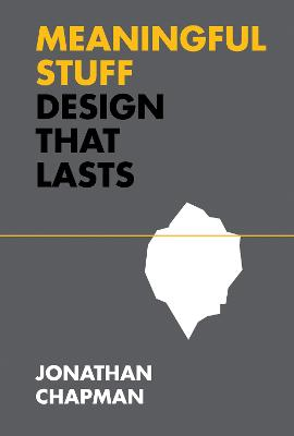 Meaningful Stuff: Design That Lasts book