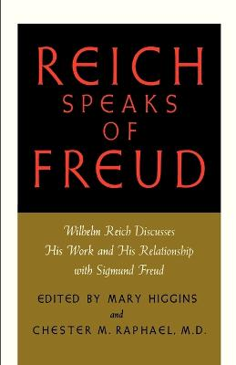 Reich Speaks of Freud by Wilhelm Reich