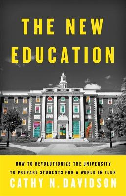 The New Education by Cathy N. Davidson