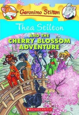 Thea Stilton: #6 Thea Stilton and the Cherry Blossom Adventure by Thea Stilton