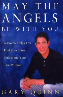 May The Angels Be With You by Gary Quinn
