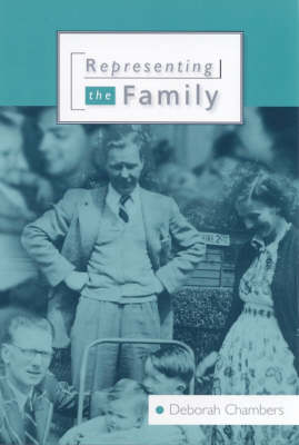 Representing the Family by Deborah Chambers