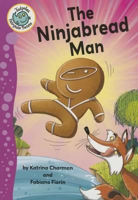 The Ninjabread Man by Katrina Charman