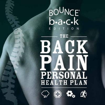 Back Pain Personal Health Plan - Bounce Back Edition book