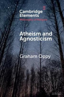 Atheism and Agnosticism by Graham Oppy