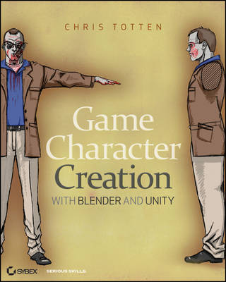 Game Character Creation with Blender and Unity by Chris Totten