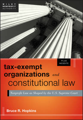 Tax-exempt Organizations and Constitutional Law + Website by Bruce R. Hopkins