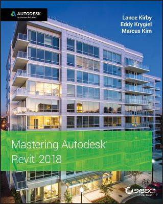 Mastering Autodesk Revit 2018 book