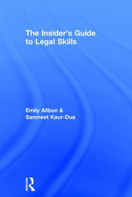 Insider's Guide to Legal Skills by Emily Allbon