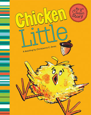 Chicken Little by Christianne C Jones
