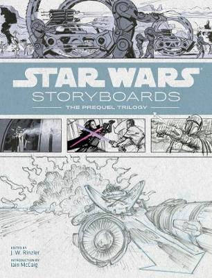 Star Wars Storyboards:Prequel Trilogy by J. W. Rinzler