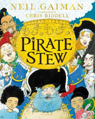 Pirate Stew: The show-stopping new picture book from Neil Gaiman and Chris Riddell book