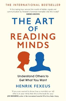 The Art of Reading Minds: Understand Others to Get What You Want book