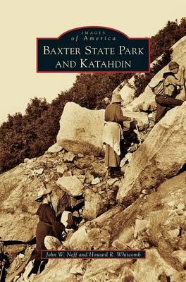 Baxter State Park and Katahdin by John Neff