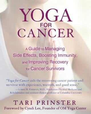 Yoga for Cancer by Tari Prinster