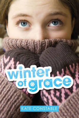Winter of Grace (Girlfriend Fiction 10) by Kate Constable