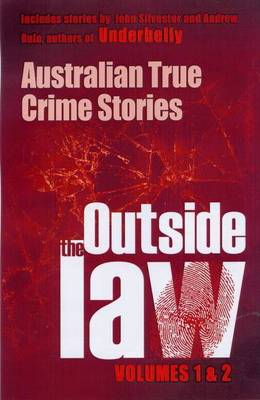 Outside the Law Vols 1 and 2 Bind Up by Andrew Rule John Silvester