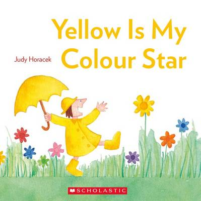 Yellow is My Colour Star by Judy Horacek