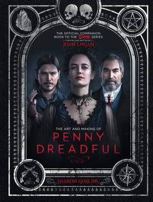 Art and Making of Penny Dreadful by Sharon Gosling