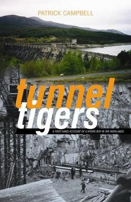 Tunnel Tigers by Patrick, 1934- Campbell