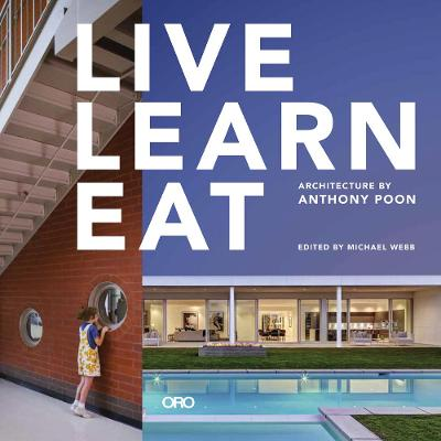 Live Learn Eat: Architecture by Anthony Poon by Anthony Poon