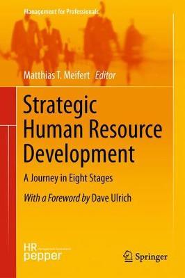 Strategic Human Resource Development by Matthias T. Meifert