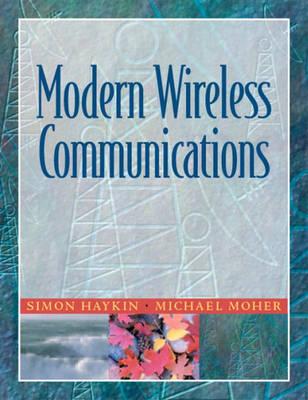 Modern Wireless Communications by Simon O. Haykin