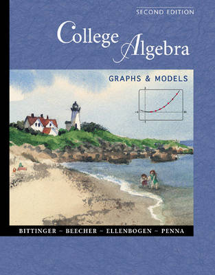 College Algebra by Bittinger