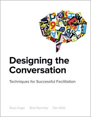 Designing the Conversation by Russ Unger
