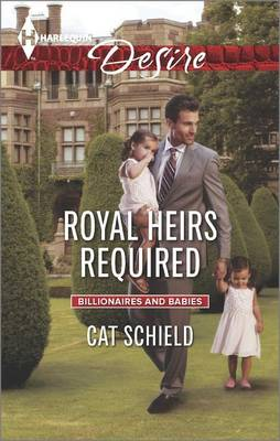 Royal Heirs Required by Cat Schield